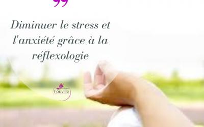 Diminuer le stress et l'anxiété grâce à la Réflexologie Plantaire…